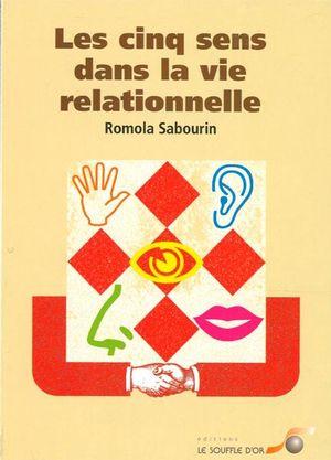 Les cinq sens dans la vie relationnelle