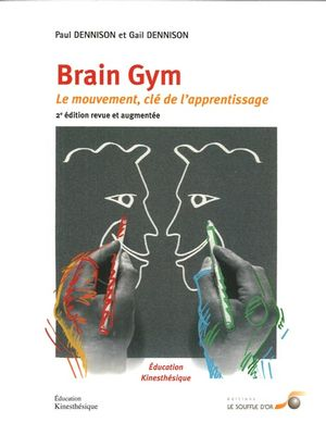 Brain Gym : Le mouvement, clé de l'apprentissage