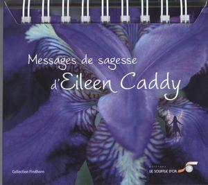 Messages de sagesse d'Eileen Caddy N.E.