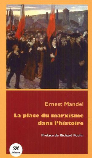 La place du marxisme dans l'histoire