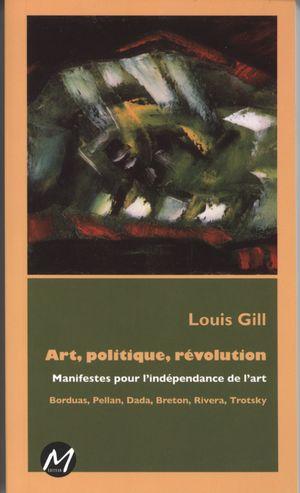 Art, politique, révolution : Manifestes pour l'indépendance