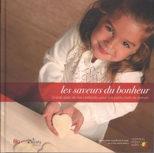 Les saveurs du bonheur : Grands plats de nos célébrités...