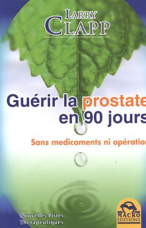 Guérir la prostate en 90 jours