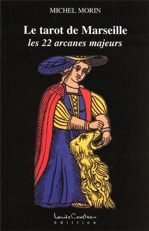 Le tarot de Marseille : les 22 arcanes majeurs