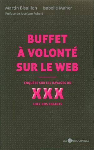 Buffet à volonté sur le web