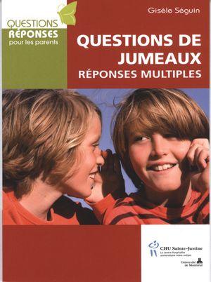Questions de jumeaux : Réponses multiples