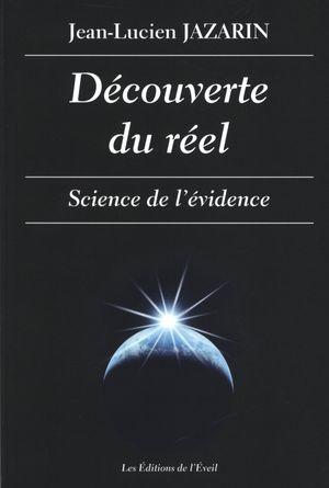 Découverte du réel : Science de l'évidence