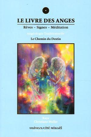 Le livre des anges 04 : Le Chemin du Destin