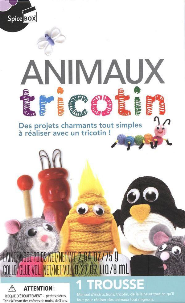 Animaux tricotin : Des projets charmants tout simples à réaliser avec un tricotin!