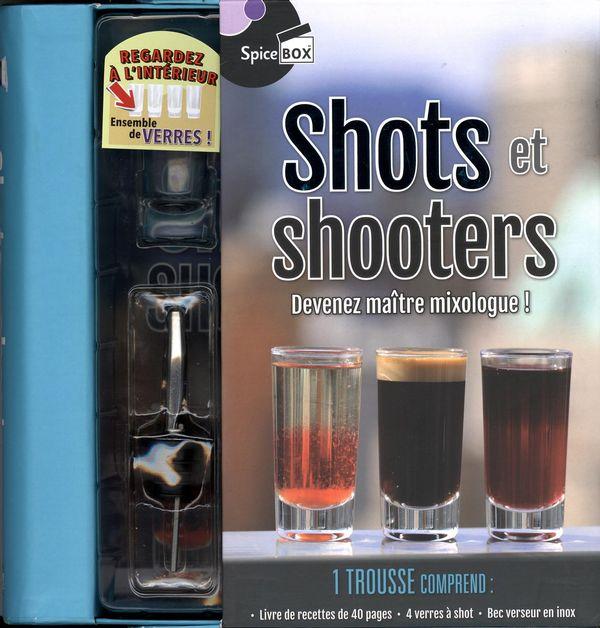 Shots et shooters : Devenez maître mixologue!