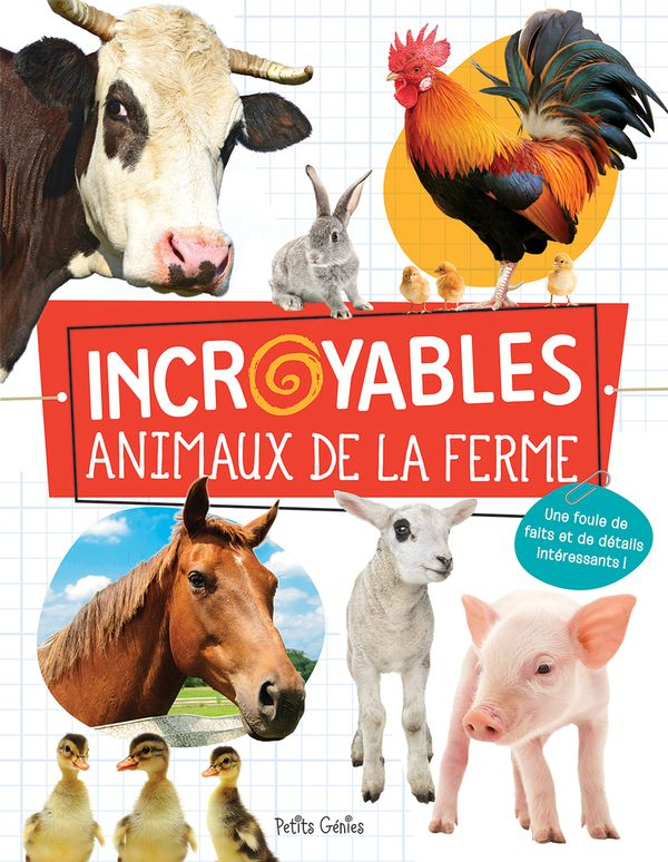 Incroyables animaux de la ferme