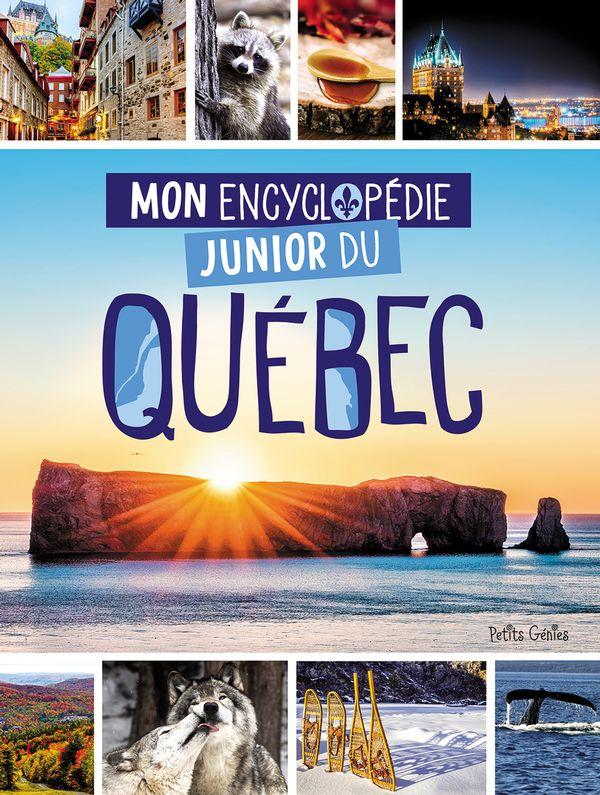 Mon encyclopédie junior du Québec