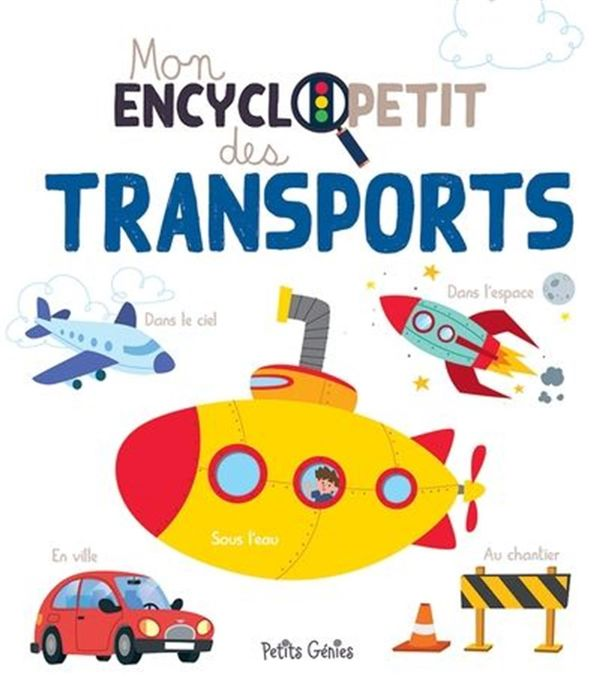 Mon encyclopetit des transports