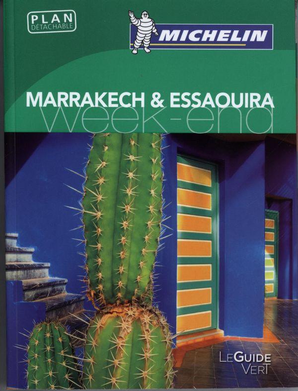 Marrakech & Essaouira - Guide vert Week-end N.E.