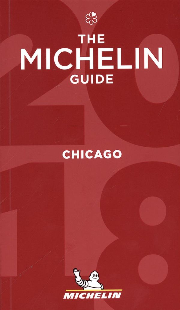Chicago 2018 :The Guide Michelin