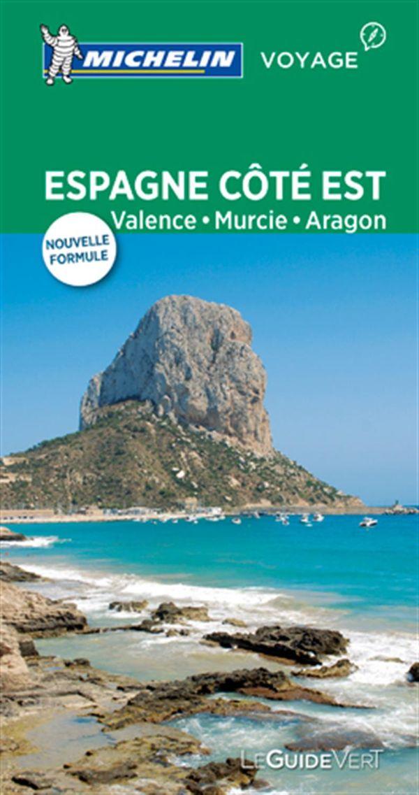 Espagne Côté Est Valence, Murcie, Aragon - Guide vert