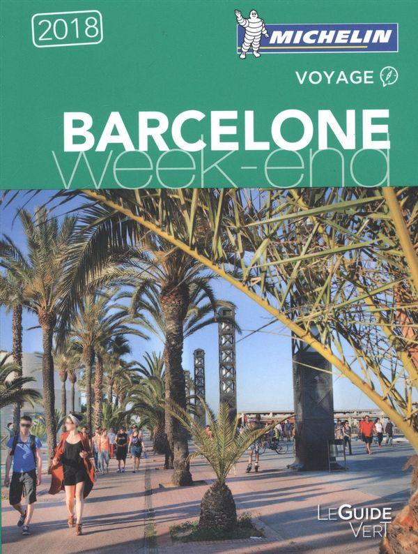 Barcelone 2018 - Guide vert Week-end