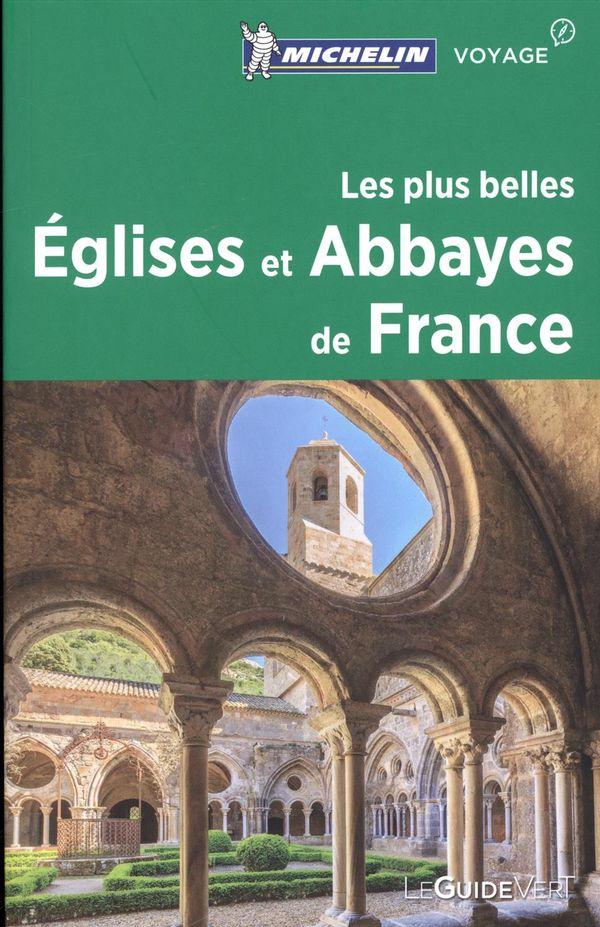 Les plus belles Églises et Abbayes de France