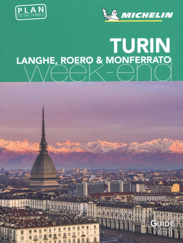 Turin, Langhe, Roero & Monferrato week-end