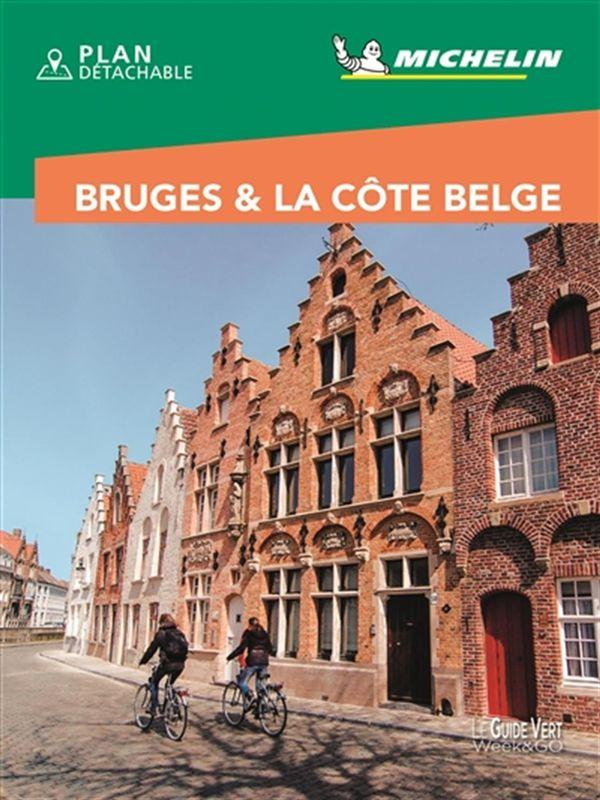 Bruges & La Côte Belge - Guide Vert Week-end