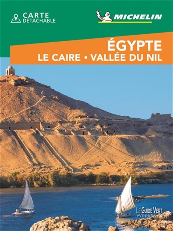 Egypte- Le Caire - Vallée du Nil - Guide-Vert Week-end