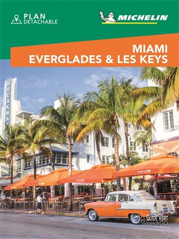 Miami - Everglades & Les Keys - Guide Vert Week end