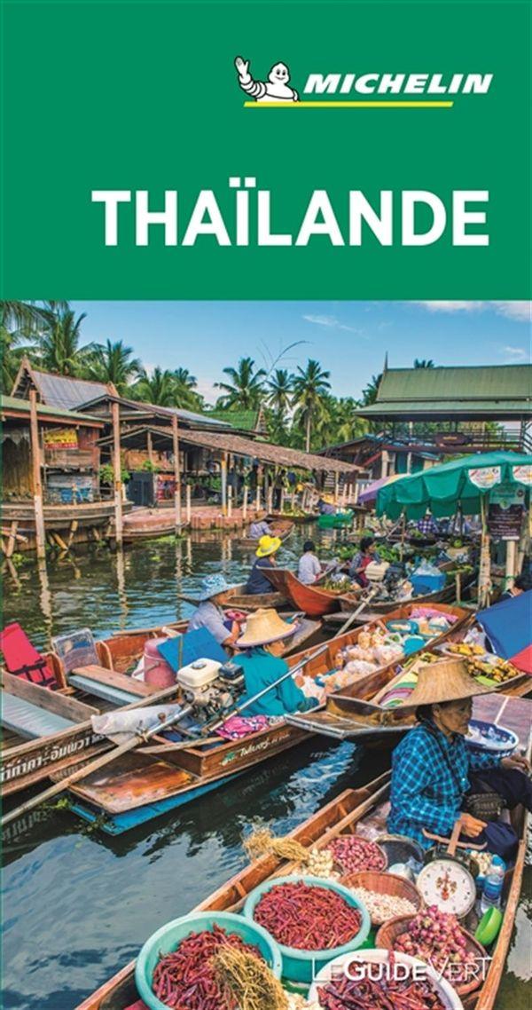 Thaïlande - Guide Vert