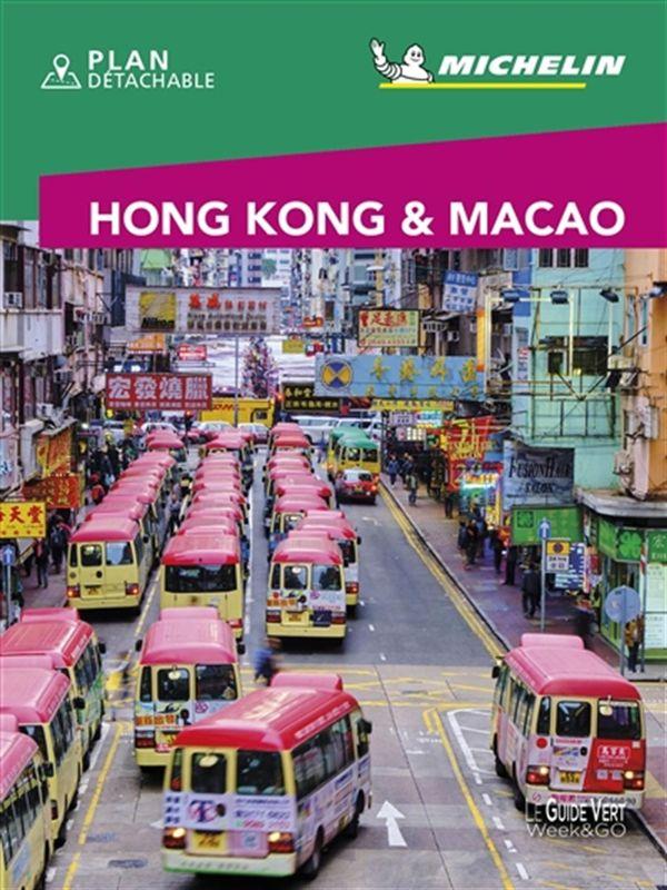 Hong-Kong & Macao - Guide Vert Week-end