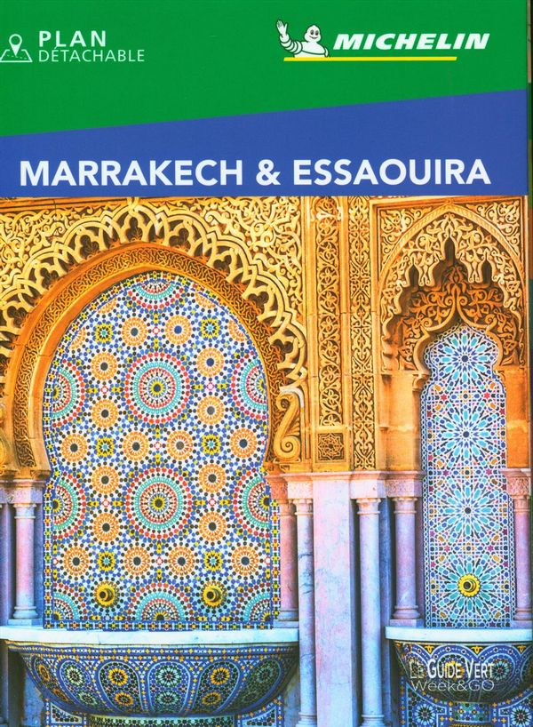 Marrakech & Essaouira - Guide Vert Week-end