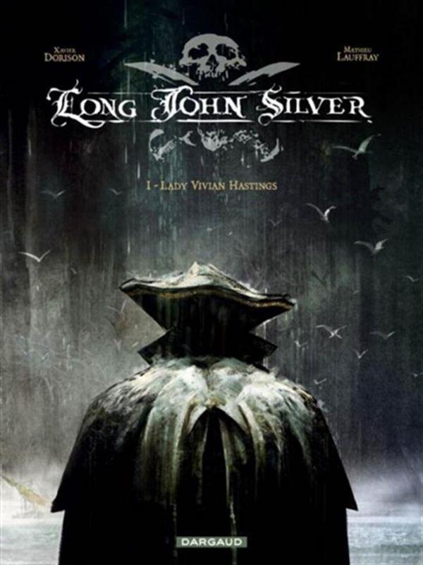Long John Silver 01 : Lady Vivian Hastings