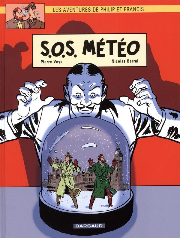 Les aventures de Philip et Francis  03 : S.O.S. Météo