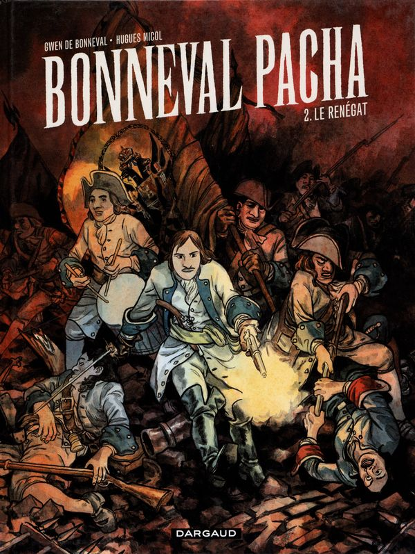 Bonneval Pacha 02 : Le renégat