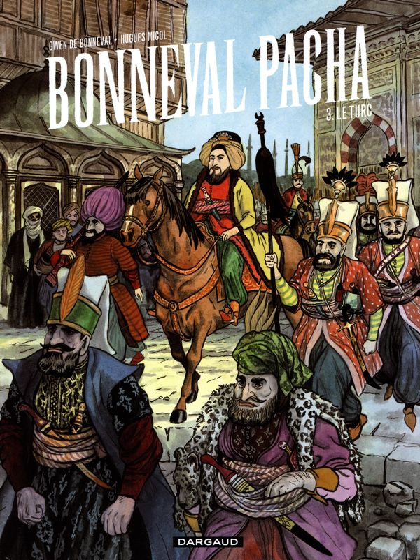 Bonneval Pacha 03 : Le turc