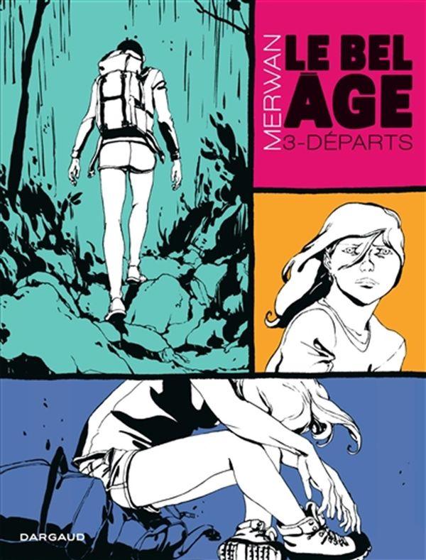 Le Bel Age 03 : Départs