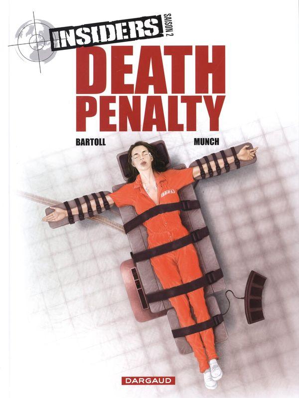 Insiders 03 Saison 2 : Death penalty
