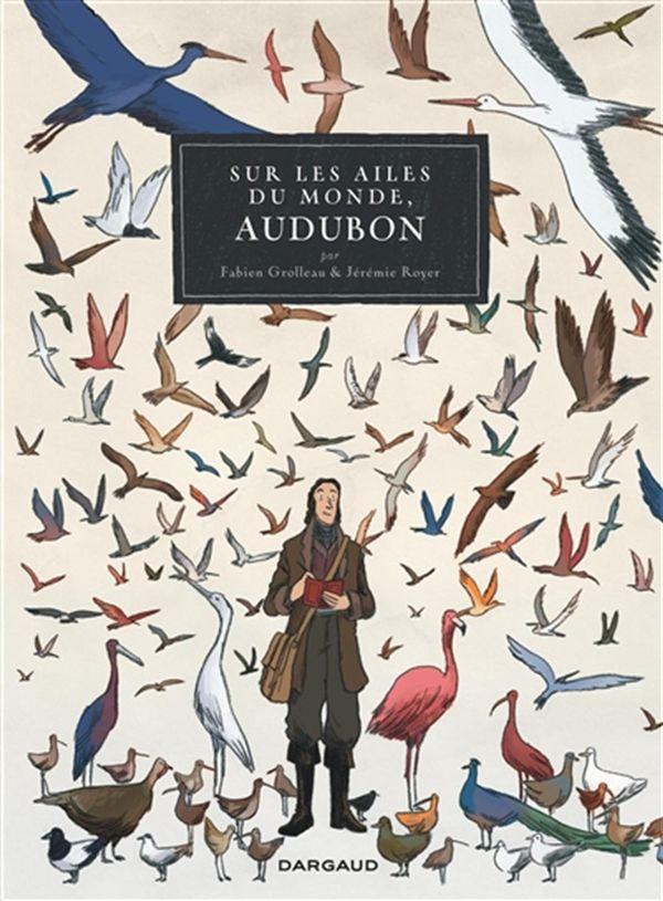 Sur les ailes du monde, Audubo