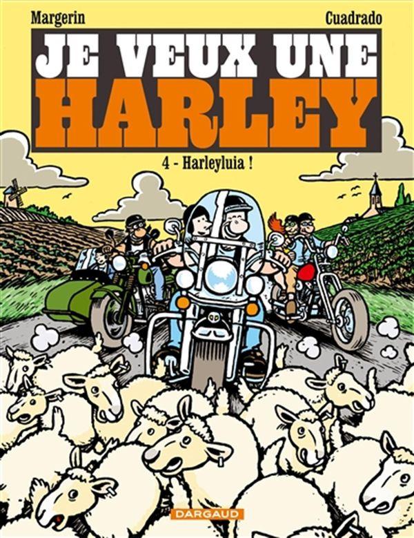 Je veux une Harley 04 : Harleyl