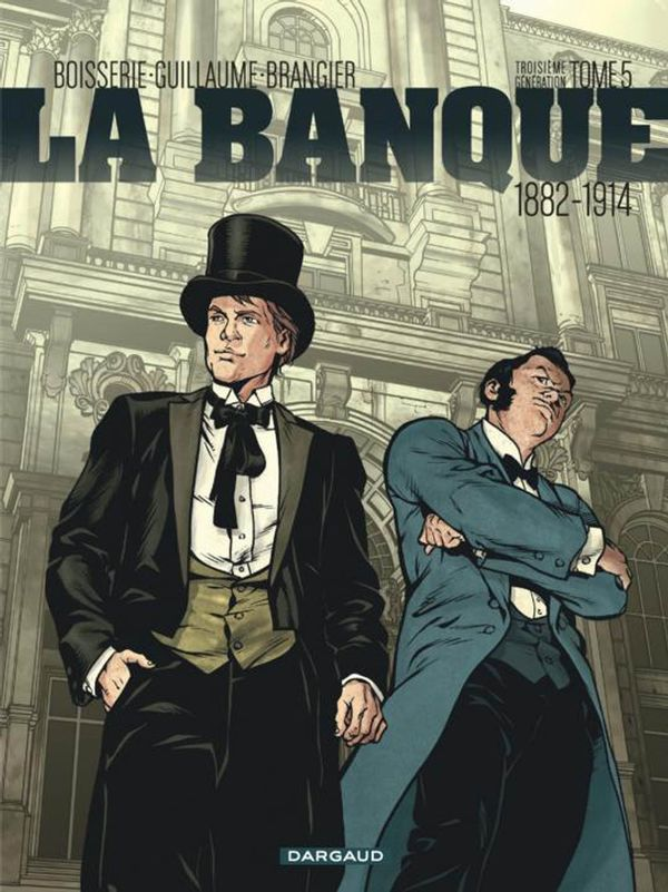 La banque Cycle 3  05 : 1882-1914