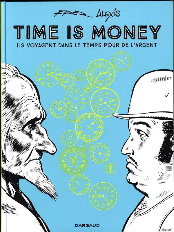 Time is Money intégrale : Ils voyagent dans le temps pour de l'argent