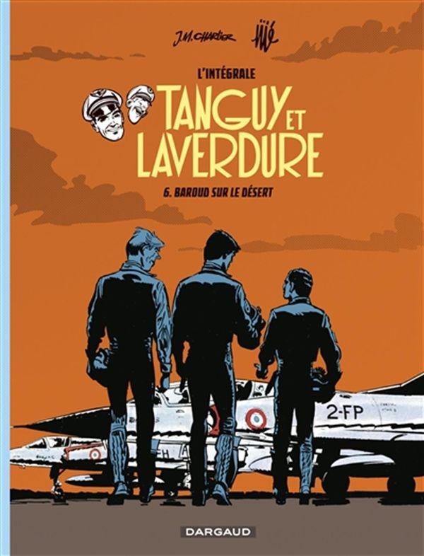 Tanguy et Laverdure L'intégrale 06 : Baroud sur le désert