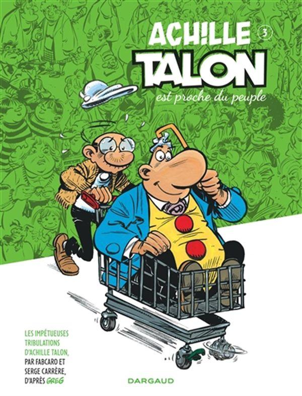 Archille Talon 03 : Achille Talon est proche du peuple
