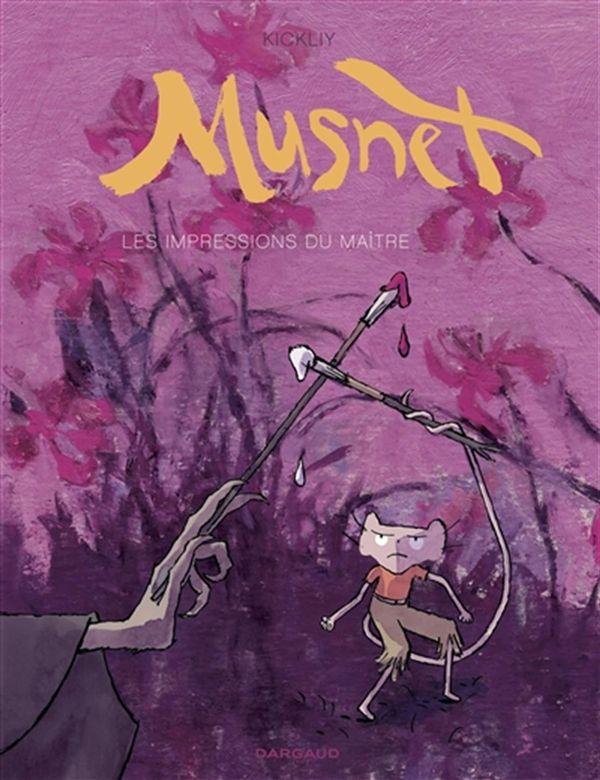 Musnet 02 : Les impressions du maître