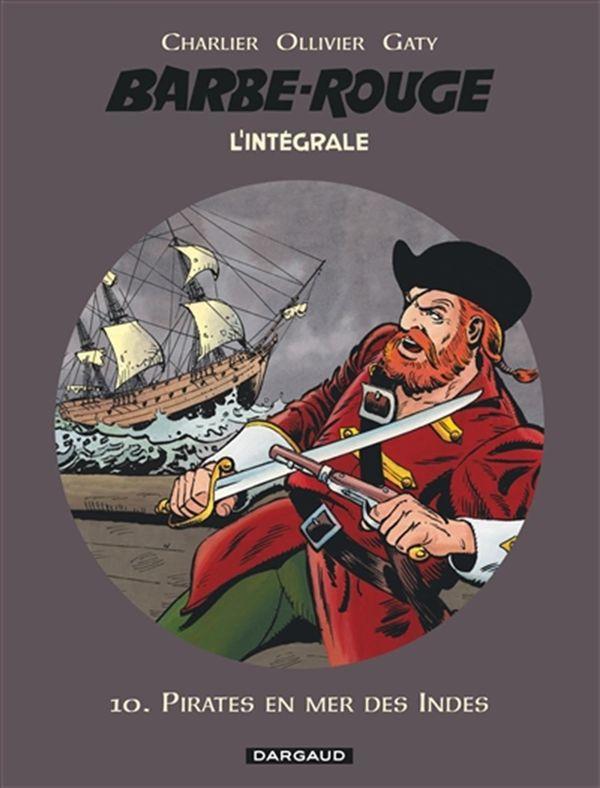 Barbe-Rouge L'intégrale 10 : Pirates en mer des Indes N.E.