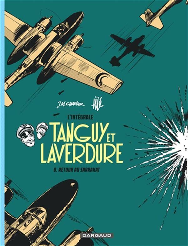 Tanguy et Laverdure - Intégrale 08 : Retour au Sarrakat N.E.
