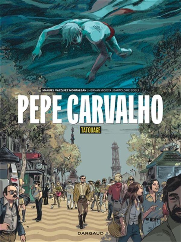 Pepe Carvalho 01 : Tatouage