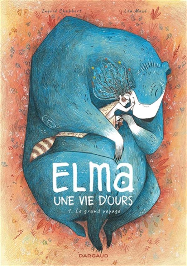 Elma, une vie d'ours 01 : Le grand voyage