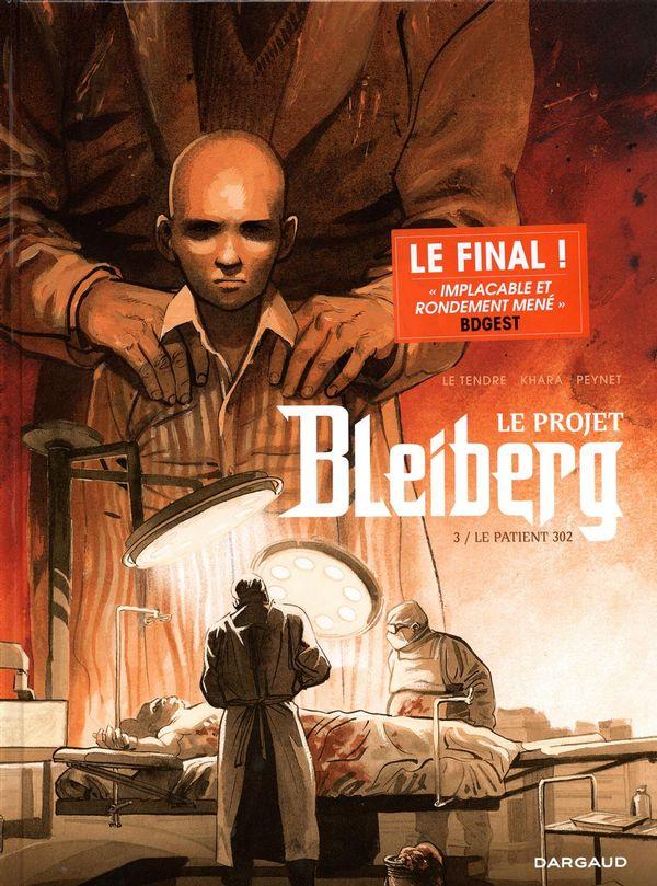 Le projet Bleiberg 03 : Le patient 302