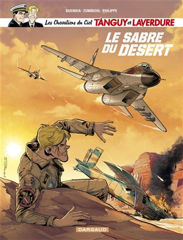 Tanguy et Laverdure 07 : Le sabre du désert