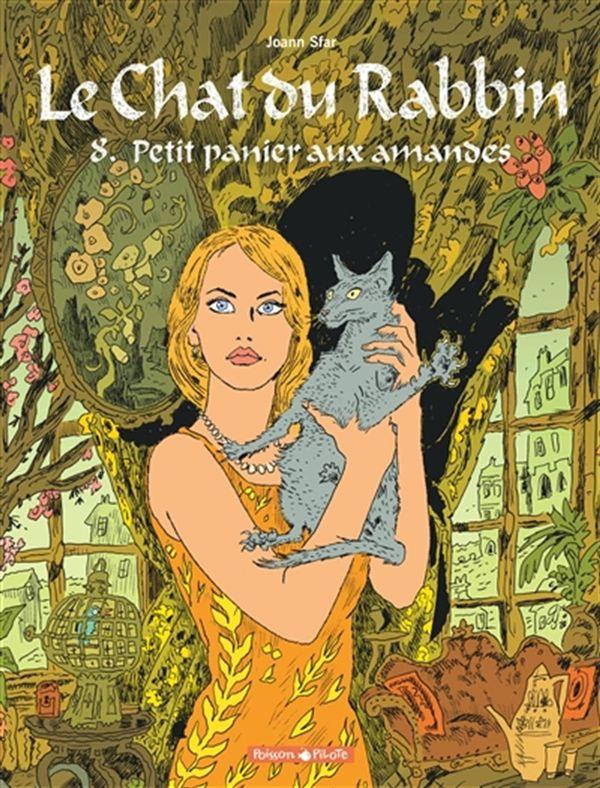 Le chat du rabbin 08 : Petit panier aux amandes