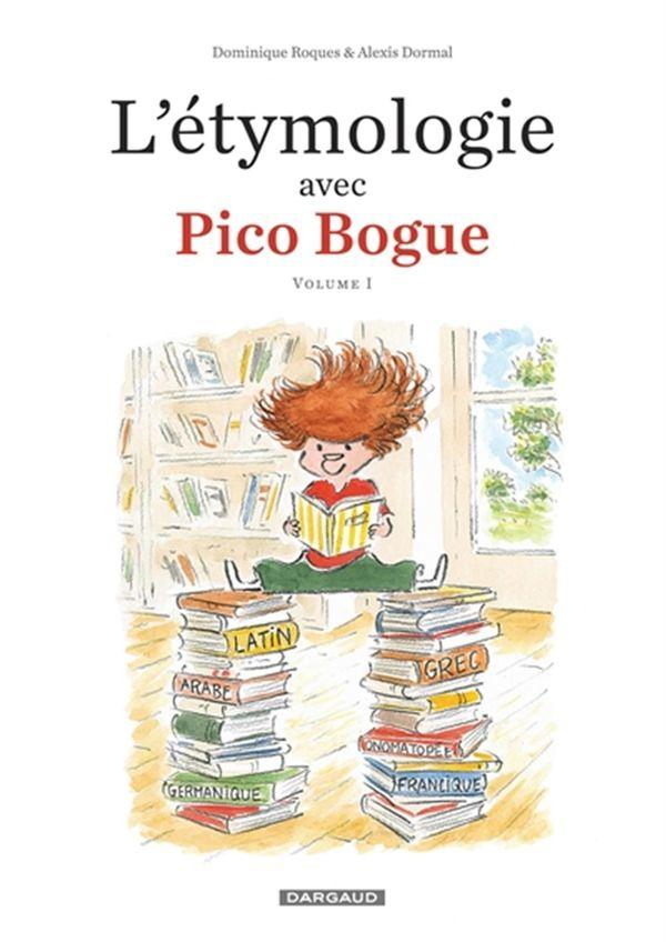 L'étymologie selon Pico Bogue